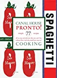 Hamilton & Hirsheimer: Canal House Cooking Volume No. 8: Pronto