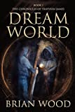 Wood, Brian: Dreamworld: Book 1