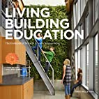LIVING BUILDING EDUCATION: The Evolution of…