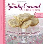 The Spunky Coconut Cookbook, Second Edition:…