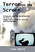 TERROR ON THE SCREEN: Witnesses and the…