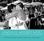 Lawfully Wedded Wives by Nona Caspers