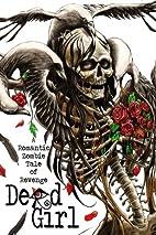 Dead Girl: A Romantic Zombie Tale of Revenge…