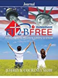 Shaw, Courtney: FIT 2 B FREE -  Movement: Journal: Enjoying Total Health and Liberty in Christ (Activity Books)