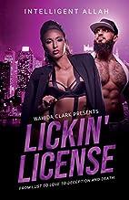 Lickin' License (Wahida Clark Presents…