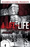 Mike Jefferies: A Life for A Life (Wahida Clark Presents Publishing) (Statement in Literature)