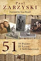51: 30 Poems, 20 Lyrics, 1 Self-Interview by…
