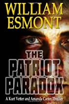 The Patriot Paradox by William Esmont