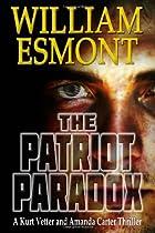 The Patriot Paradox by William Esmont