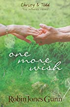 One More Wish (Christy & Todd: the Married…