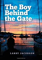 The Boy Behind the Gate: How His Dream of…