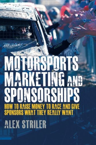 motorsports-marketing-and-sponsorships-how-to-raise-money-to-race-and-give-sponsors-what-they-really-want