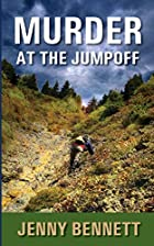 Murder at the Jumpoff by Jenny Bennett
