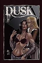Dusk Vol 2 by David A Doub