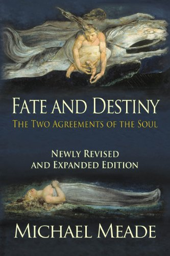 fate-and-destiny-the-two-agreements-of-the-soul-newly-revised-and-expanded-edition