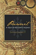 Pursuit (A Tale of Bishop's Island) by…