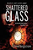 Bergstrom, Elaine: Shattered Glass