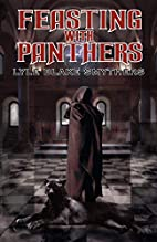 Feasting with Panthers by Lyle Blake…