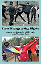 From Wrongs to Gay Rights: Cruelty and…