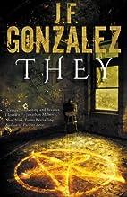 They by J. F. Gonzalez