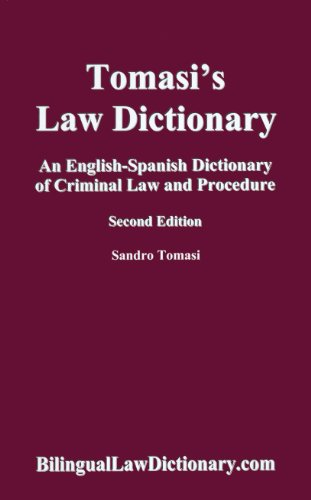 an-english-spanish-dictionary-of-criminal-law-and-procedure-tomasis-law-dictionary-second-edition-bilingual-edition-spanish-edition