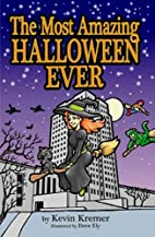 The Most Amazing Halloween Ever by Kevin…
