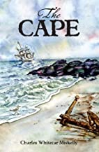 The Cape by Charles Whitecar Miskelly