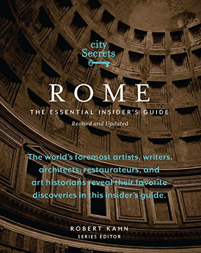 city-secrets-rome-the-essential-insiders-guide-revised-and-updated