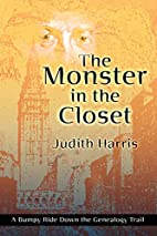 The Monster in the Closet: A Bumpy Ride Down…