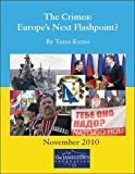 Kuzio, Taras: The Crimea: Europe's Next Flashpoint?