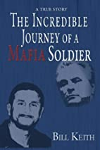 The Incredible Journey of a Mafia Soldier by…