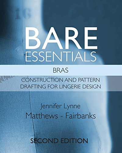 bare-essentials-bras-second-edition-construction-and-pattern-drafting-for-lingerie-design