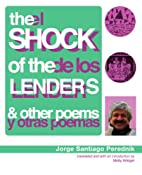 The Shock of the Lenders and Other Poems /…