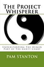 The Project Whisperer: Understanding The…
