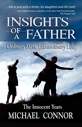 insights-of-a-father-ordinary-days-extraordinary-life-the-innocent-years