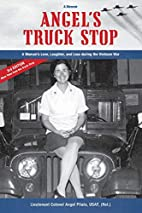 Angel's Truck Stop: A Woman's Love,…