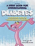 A First Book for Understanding Diabetes: A…