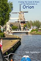 Cruising the Canals & Rivers of the…