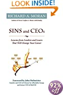 Sins and CEOs: Lessons from Leaders and Losers That Will Change Your Career