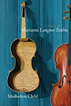Motherless Child by Marianne Langner Zeitlin