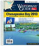 Dozier Media Group: Dozier's Waterway Guide Chesapeake Bay 2013 (Waterway Guide. Chesapeake Bay Edition)
