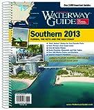 Dozier Media Group: Dozier's Waterway Guide Southern 2013 (Waterway Guide Southern Edition)