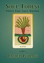 Soul Forest: Twenty-Four Tarot Writings by…