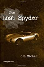 The Lost Spyder by C.S. Michael