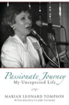 Passionate Journey: My Unexpected Life by…