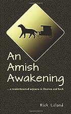 An Amish Awakening by Rick Leland