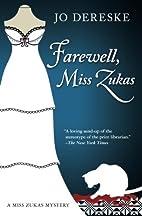 Farewell, Miss Zukas by Jo Dereske