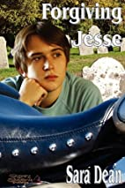 Forgiving Jesse by Sara Dean