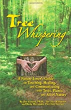 Tree Whispering: A Nature Lover's Guide…