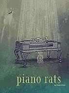 Piano Rats by Franki Elliot